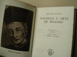 Ver os detalles de:  Agudeza y arte de ingenio (Revisión y notas de E. Correa Calderón)