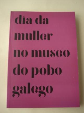 Día da muller no Museo do Pobo Galego. 9 de marzo de 2017 - Ver os detalles do produto