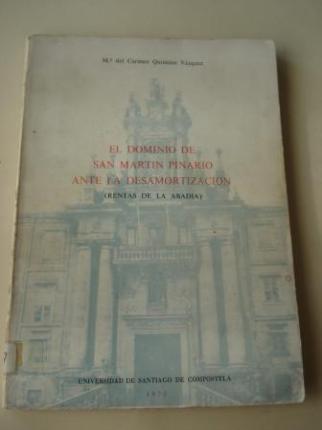 El dominio de San Martín Pinario ante la desamortización (Rentas de la abadía) - Ver os detalles do produto