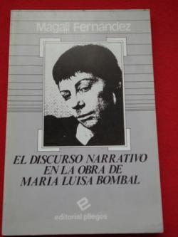 Ver os detalles de:  El discurso narrativo en la obra de María Luisa Bombal