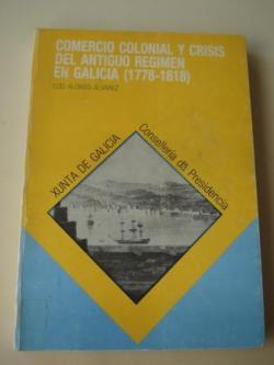 Ver os detalles de:  Comercio colonial y crisis del Antiguo Régimen en Galicia (1778-1818)