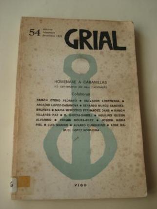 GRIAL. Revista galega de cultura. Nº 54. Outubro-novembro-decembro, 1976: Homenaxe a Cabanillas no centenario do seu nacimento - Ver los detalles del producto