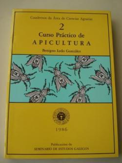 Ver os detalles de:  Curso Práctico de Apicultura. Cuadernos da Área de Ciencias Agrarias, 2 (Texto en castellano)