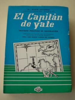 Ver os detalles de:  El capitán de yate. Tratado práctico de navegación