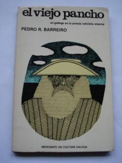 Ver os detalles de:  El viejo Pancho. Un gallego en la poesía nativista oriental
