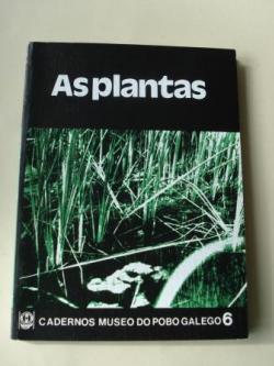 Ver os detalles de:  As plantas. Cuadernos do Museo do Pobo Galego, nº 6
