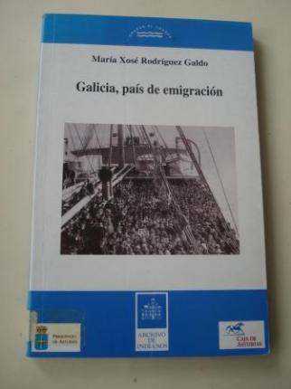Galicia, país de emigración. La emigración gallega a América hasta 1930 - Ver os detalles do produto