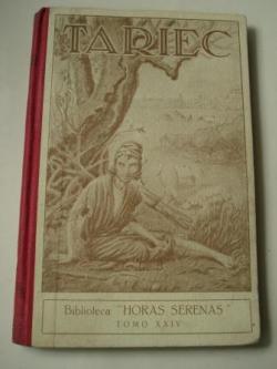 Ver os detalles de:  Tariec. Novela del siglo I de la Era Cristiana (Versión española por Francisco Ruiz Linares)