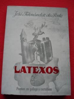 Ver os detalles de:  Latexos (Poemas en gallego y castellano)