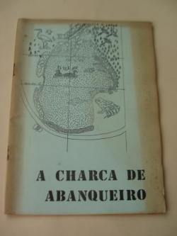Ver os detalles de:  A charca de Abanqueiro