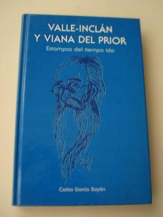 Valle-Inclán y Viana del Prior. Estampas del tiempo ido - Ver os detalles do produto