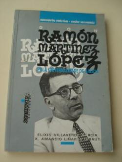 Ver os detalles de:  Ramón Martínez López pola universalidade de Galicia