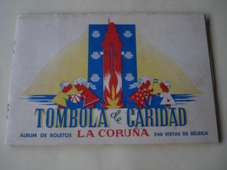 Tómbola de caridad (La Coruña). Álbum de boletos con 240 vistas de Bélgica (Faltan 7 cromos) - Ver los detalles del producto