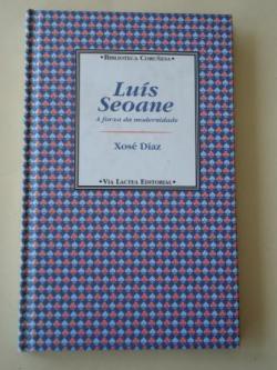 Ver os detalles de:  Luís Seoane. A forxa da modernidade