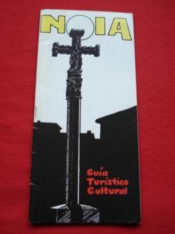 Ver os detalles de:  Noia. Guía Turística Cultural