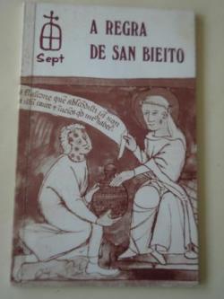 Ver os detalles de:  A regra de San Bieito