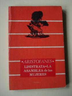 Ver os detalles de:  Lisístrata / La asamblea de las mujeres