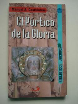 Ver os detalles de:  El Pórtico de la Gloria