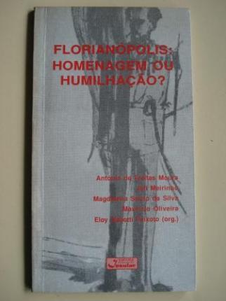 Florianópolis: Homenagem ou humillaçâo? - Ver los detalles del producto