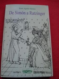 Ver os detalles de:  De Simón a Ratzinger. Vinte se´culos de pontificado