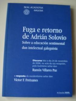 Ver os detalles de:  Fuga e retorno de Adrián Solovio. Sobre a educación sentimental dun intelectual galeguista