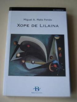 Ver os detalles de:  Xope de Lilaina (Noticias e prosas de M. Castro d´Anllóns)