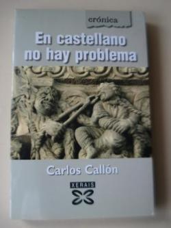 Ver os detalles de:  En castellano no hay problema (Textos en galego)