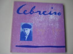 Ver os detalles de:  CEBREIRO 1903-1956. Catálogo Exposición antolóxica, Betanzos, 1994