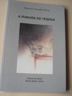 Ver os detalles de:  A función do tequila