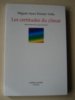 Ver os detalles de:  Les certitudes du climat (Edición bilingüe galego-francés)