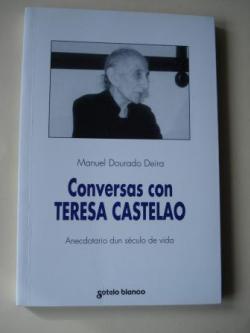 Ver os detalles de:  Conversas con Teresa Castelao. Anecdotario dun século de vida