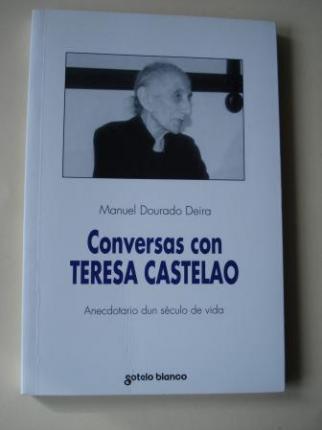 Conversas con Teresa Castelao. Anecdotario dun século de vida - Ver los detalles del producto