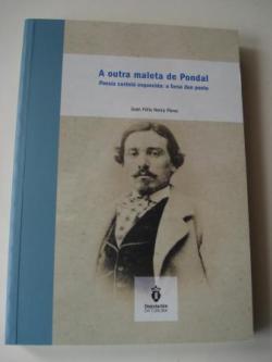 Ver os detalles de:  A outra maleta de Pondal. Poesía castelá esquecida: a forxa dun poeta