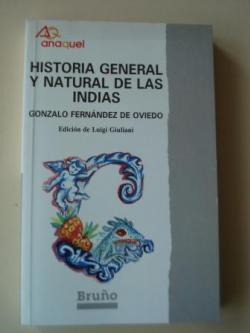 Ver os detalles de:  Historia general y natural de Las Indias (Selección)