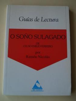 Ver os detalles de:  O soño sulagado. Guía de lectura por Ramón Nicolás