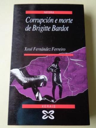 Corrupción e morte de Brigitte Bardot - Ver os detalles do produto