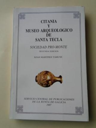 Citania y Museo arqueológico de Santa Tecla. Sociedad Pro-Monte - Ver os detalles do produto