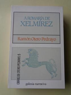 Ver os detalles de:  A romaría de Xelmírez (Edición, introdución e notas de Henrique Monteagudo)