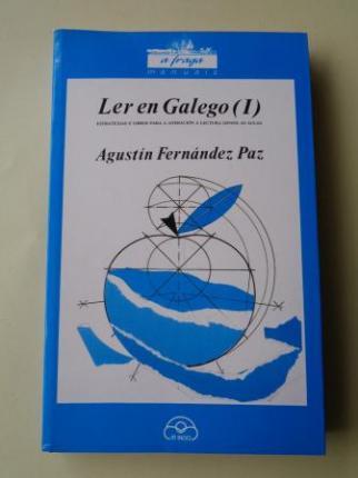 Ler en galego (I). Estratexias e libros para a animación á lectura dende as aulas - Ver los detalles del producto