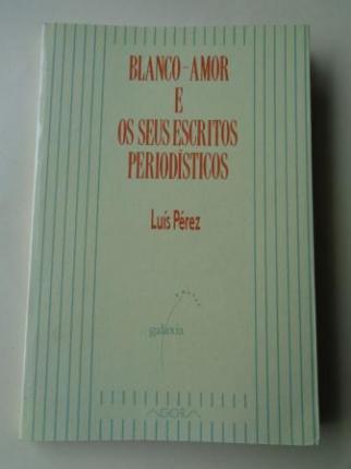 Blanco-Amor e os seus escritos periodísticos - Ver os detalles do produto