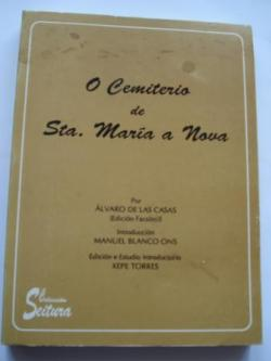 Ver os detalles de:  O Cemiterio de Santa María a Nova (Galicia)