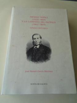 Ver os detalles de:  Méndez Núñez (1824-1869) y la Campaña del Pacífico (1862-1869). Estudio histórico