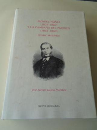 Méndez Núñez (1824-1869) y la Campaña del Pacífico (1862-1869). Estudio histórico - Ver os detalles do produto