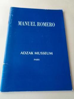 Ver os detalles de:  MANUEL ROMERO. Catálogo ADZAK MUSSEUM, París