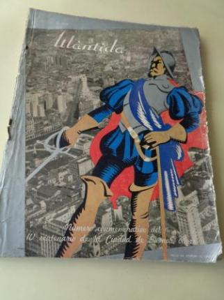 ATLÁNTIDA. Octubre, 1936. Número conmemorativo del IV Centenario de la ciudad de Buenos Aires - Ver los detalles del producto