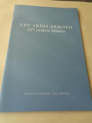 El Cordero Místico (Con un texto de Manuel Matilla). Exposición en el Museo del Prado, 2012 - Ver os detalles do produto