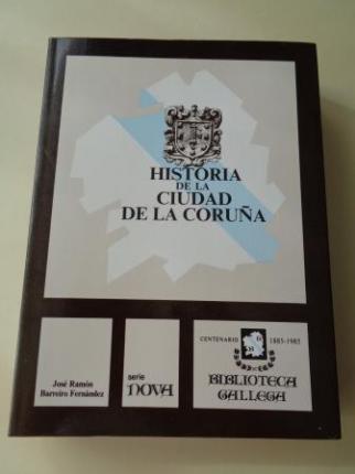 Historia de la ciudad de La Coruña - Ver los detalles del producto