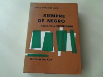 Siempre de negro. Galicia en la Contrarreforma. El reinado de Felipe II - Ver os detalles do produto