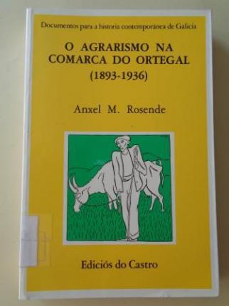 O agrarismo na comarca do Ortegal (1893-1936) - Ver los detalles del producto