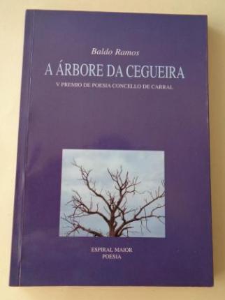 A árbore da ceguerira (V Premio de poesía Concello de Carral) - Ver los detalles del producto